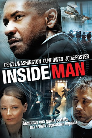 Inside Man is a 2006 American crime drama film directed by Spike Lee. ©Universal