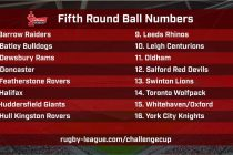 Challenge Cup ball numbers revealed for fifth round draw